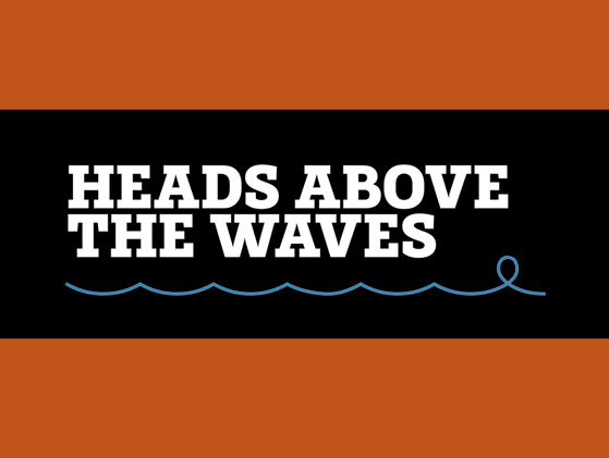 Head Above the Waves