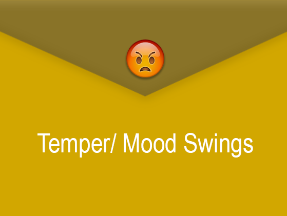 Temper/Mood Swings
