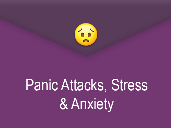 Panic Attacks, Stress, Anxiety